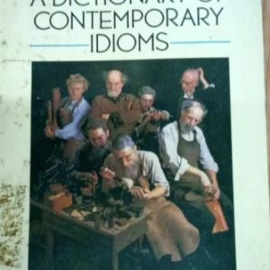 DICTIONARY OF CONTEMPORARY IDIOMS